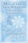 An Enchanted Season [Paperback] [2007] (Author) Maggie Shayne, Erin McCarthy, Nalini Singh, Jean Johnson -
