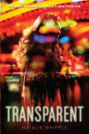Transparent - Natalie Whipple