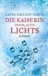 Die Kaiserin Des Blauen Lichts - Laura Gallego García, Ilse Layer