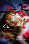 Kiss of Death - Lauren Henderson