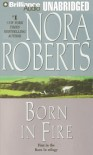 Born In Fire (Born In Trilogy) - Nora Roberts