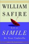 Let a Simile Be Your Umbrella - William Safire, Terry Allen