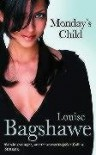 Monday's Child - Louise Bagshawe