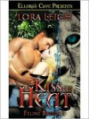 Kiss of Heat  - Lora Leigh