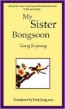 My Sister, Bongsoon - Gong Ji-young