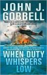 When Duty Whispers Low - John J. Gobbell