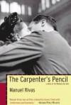 The Carpenter's Pencil - Manuel Rivas, Jonathan Dunne