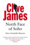 North Face of Soho - Clive James