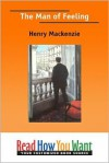 The Man of Feeling - Henry MacKenzie