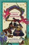 Rubaiyat of Omar Khayyam - Omar Khayyám, Anthony Briggs, A.D.P. Briggs, Edward FitzGerald