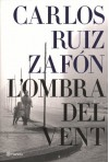 L'ombra Del Vent - Carlos Ruiz Zafón