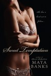 Sweet Temptation - Maya Banks
