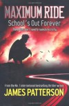 School's Out Forever  - James Patterson