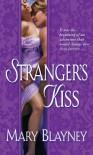 Stranger's Kiss - Mary Blayney