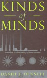 Kinds of Minds: Toward an Understanding of Consciousness (Science Masters) - Daniel C. Dennett