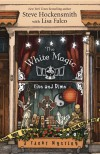 The White Magic Five & Dime - Steve Hockensmith, Lisa Falco