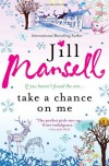 Take a Chance on Me - Jill Mansell