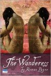 The Wanderess - Roman Payne