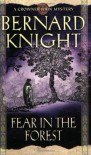 Fear in the Forest - Bernard Knight
