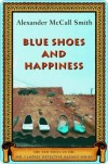Blue Shoes and Happiness (No. 1 Ladies' Detective Agency, #7) - Alexander McCall Smith