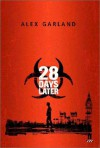 28 Days Later - Alex Garland