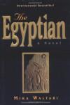 The Egyptian - Mika Waltari, Lynda S. Robinson, Naomi Walford