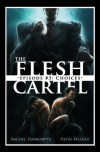 The Flesh Cartel #3: Choices - Rachel Haimowitz