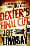 Dexter's Debut (Dexter #7) - Jeff Lindsay