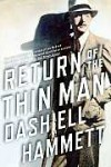 Return of the Thin Man - Dashiell Hammett, Richard Layman