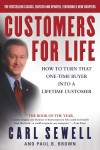 Customers for Life: How to Turn That One-Time Buyer Into a Lifetime Customer - Carl Sewell, Paul B. Brown