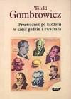 Przewodnik po filozofii w sześć godzin i kwadrans - Witold Gombrowicz
