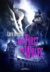Der Fürst der Wölfe - Lara Wegner