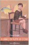Il libro di tutte le cose - Guus Kujier