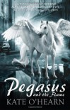 Pegasus and the Flame - Kate O'Hearn