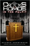 Crooks and Homos in the Pulpit - Reuben Armstrong