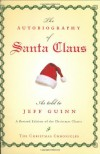 The Autobiography of Santa Claus - Jeff Guinn
