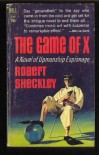 The Game of X - Robert Sheckley
