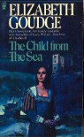 The Child From the Sea - Elizabeth Goudge