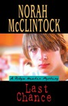 Last Chance : A Robyn Hunter Mystery - Norah McClintock