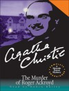 The Murder of Roger Ackroyd - Robin Bailey, Agatha Christie