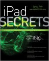iPad Secrets (Covers iPad, iPad 2, and 3rd Generation iPad) - Darren Murph