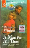 A Man For All Time (Harlequin Superromance, #650) - Rebecca Winters