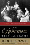 The Romanovs: The Final Chapter - Robert K. Massie