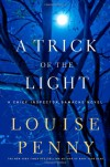 A Trick of the Light: A Chief Inspector Gamache Novel (Chief Inspector Gamache Novels) - Louise Penny