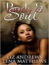 Body & Soul - Liz Andrews,  Lena Matthews