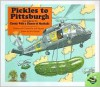 Pickles To Pittsburgh - Judi Barrett, Ron Barrett