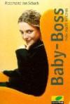 Baby-Boss, Vicky macht Millionen - Rosemarie von Schach