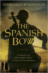 The Spanish Bow - Andromeda Romano-Lax