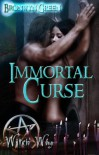 Immortal Curse - Bronwyn Green