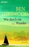 Wie durch ein Wunder - Ben Sherwood